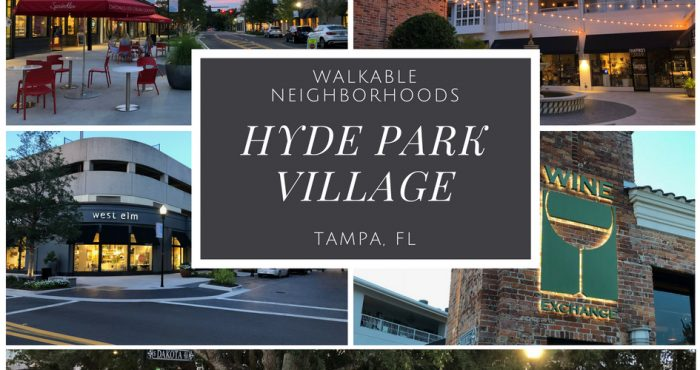 Hyde Park Village Tampa | Best Walkable Neighborhood